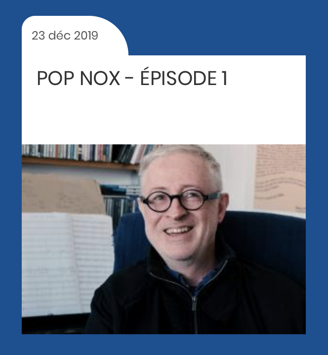 Premier épisode du projet Pop Nox ! Interview de Thierry Machuel